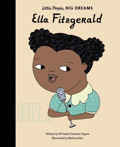 Ella Fitzgerald: Little People, Big Dreams