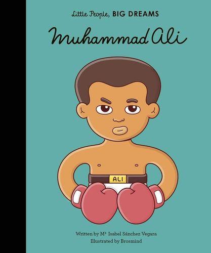 Muhammad Ali: Little People, Big Dreams