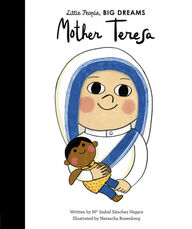 Mother Teresa: Little People, Big Dreams