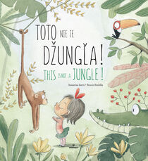 Toto nie je džungľa! - This in not Jungle!