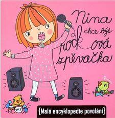 Nina chce být rocková zpěvačka