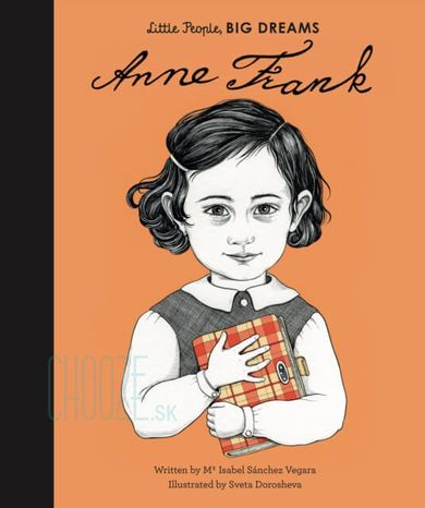 Anne Frank: Little People, Big Dreams
