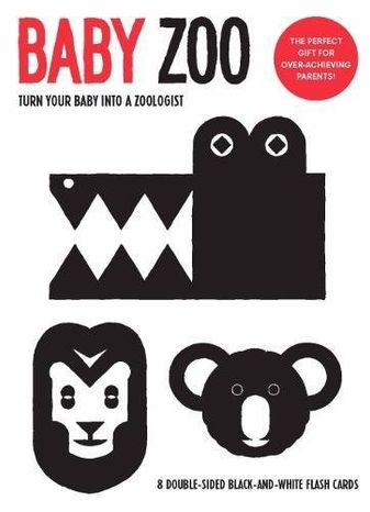 Baby Zoo: Turn Your Baby into a Zoologist