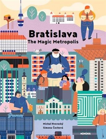 Bratislava - The Magic Metropolis