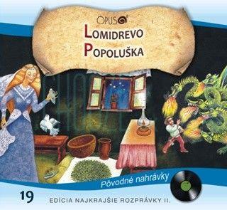 CD: Lomidrevo + Popoluška