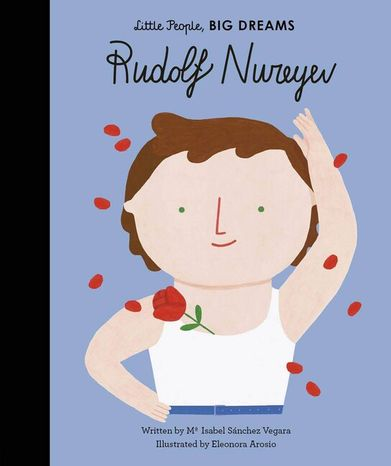 Rudolf Nureyev: Little People, Big Dreams