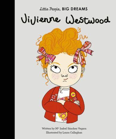 Vivienne Westwood: Little People, Big Dreams