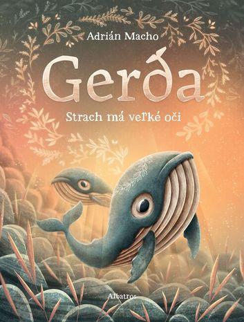 Gerda: Strach má veľké oči 2
