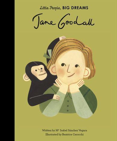 Jane Goodall: Little People, Big Dreams