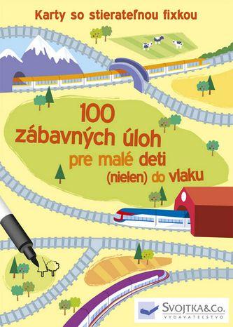 Karty so stierateľnou fixkou: 100 zábavných úloh pre malé deti (nielen) do vlaku