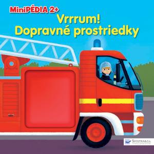 Minipédia 2+ Vrrum! Dopravné prostriedky