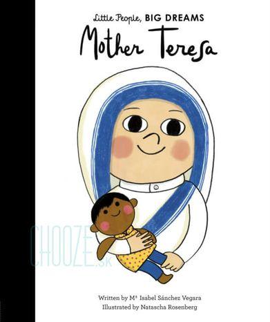 Mother Teresa: Little People, Big Dreams