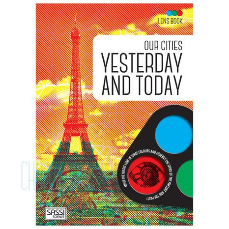 Our Cities Yesterday and Today: Lens Book
