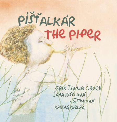Píšťalkár - The Piper