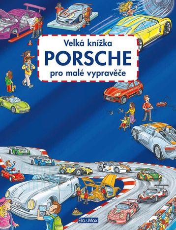 Velká knížka: Porsche pro malé vypravěče