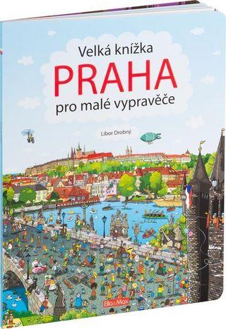 Velká knížka: Praha pro malé vypravěče