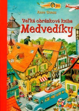 Veľká obrázková kniha Medvedíky - Leporelo