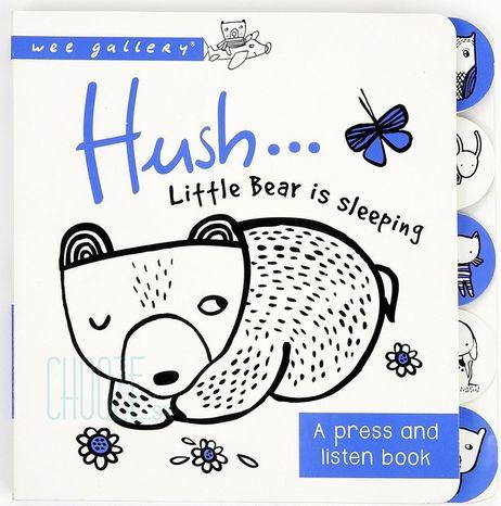 Wee Gallery Zvuková knižka: Hush! Little Bear Is Sleeping