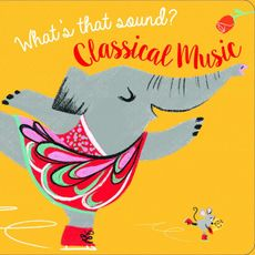 What's That Sound? Classical Music