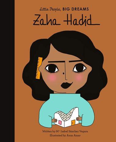Zaha Hadid: Little People, Big Dreams