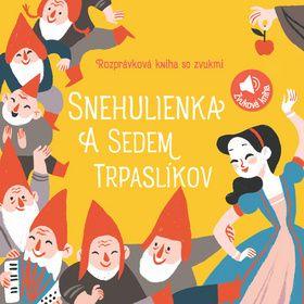 Zvuková rozprávková kniha: Snehulienka a sedem trpaslíkov