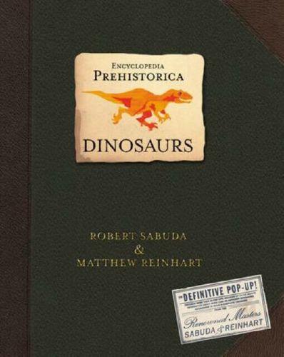 Encyclopedia Prehistorica Dinosaurs Pop-Up